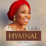 "[Album] Tope Alabi – ""Hymnal Vol. 1"""