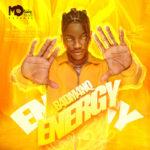 "B4DM4NQ – ""Energy"""