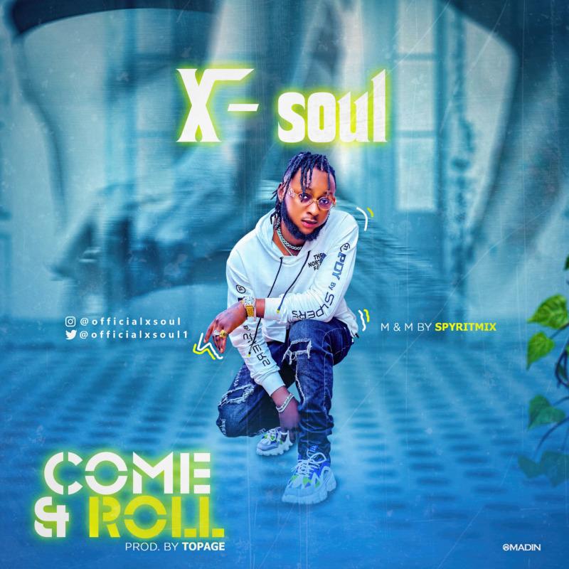 X-Soul Come & Roll