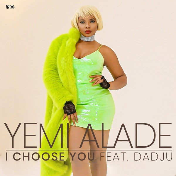Yemi Alade I Choose You Dadju