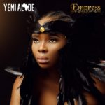 "Yemi Alade Unwraps Powerful ""Empress"" Album Art & Tracklist"