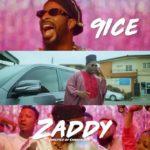 "[Video] 9ice – ""Zaddy"" Starring Mr Macaroni"