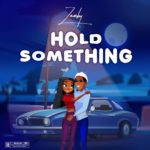 "Zamby – ""Hold Something"""