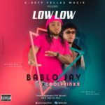 "Bablo Jay – ""Low Low"" ft. Coolprinxx"