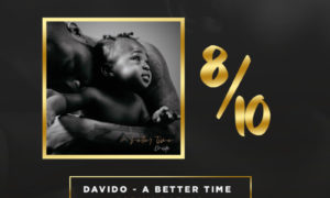 Davido A Better Time Album