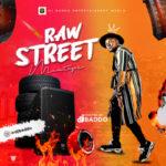 """[Mixtape] DJ Baddo – """"Raw Street Mix"""""""