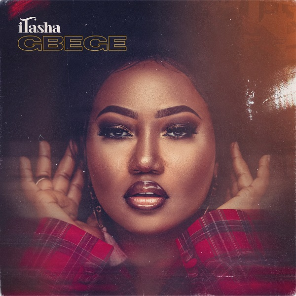 [Video] iTasha – Gbege 1