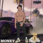 "iTrac – ""Money"" (Prod. Kchizzy)"