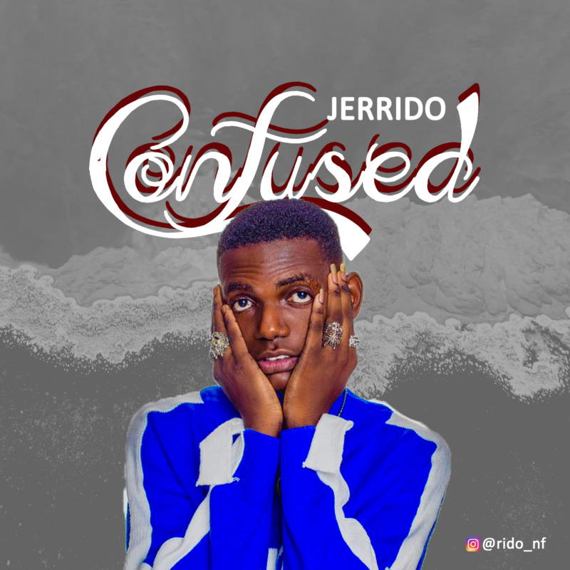 Jerrido Confused