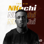 "Topkid – ""Nkechi"""