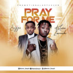 "Kelvin 2much – ""Pray For Me"" ft. Erigga"
