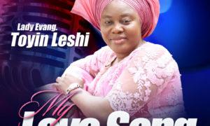 Evang. Toyin Leshi Praise Medley