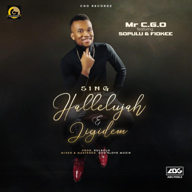 Mr CGO Sing Hallelujah