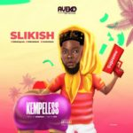 "[Video + Audio] Slikish – ""Kempeless"""