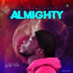 "Ash Wai – ""Almighty"""