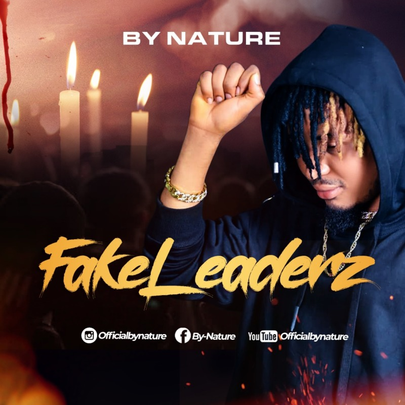 By Nature Fake Leaderz