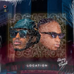 "2kay X Daed – ""Location"" (Prod. By Orbeat)"