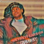 """Weyreyfearson – """"Giveaway"""""""