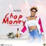 "Wini – ""Chop Money"""
