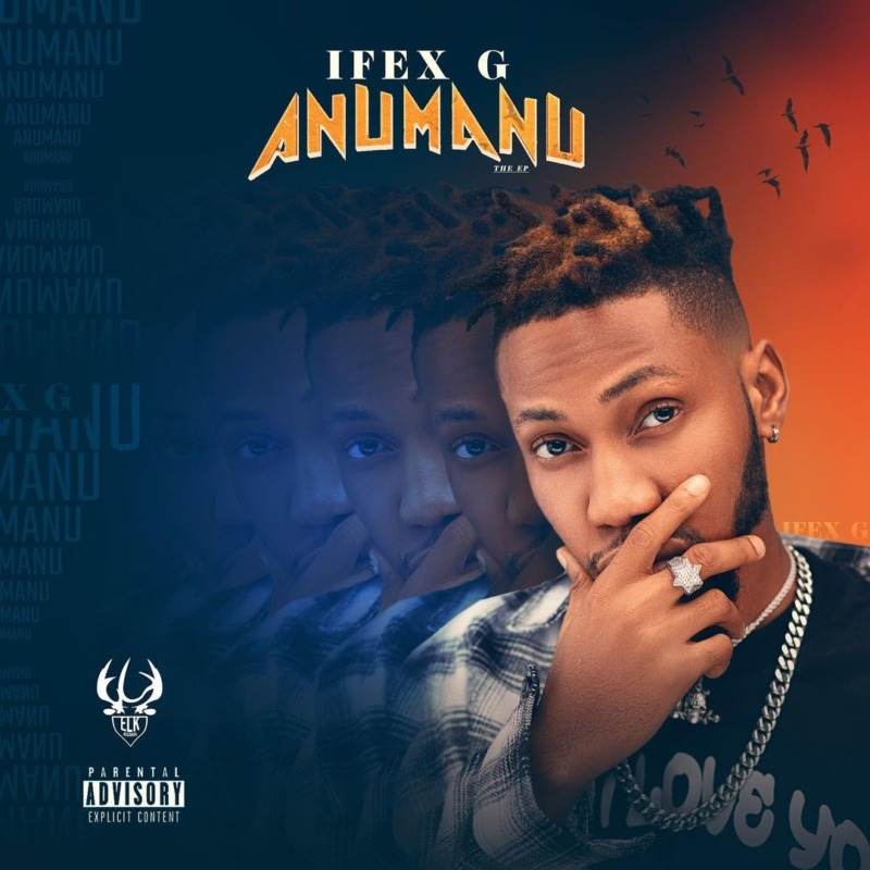 Ifex G Anumanu EP