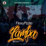 """FlexyPizzle – """"Lamba"""""""