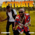"Stonebwoy x Davido – ""Activate"""