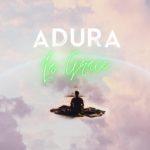 "La Grace – ""Adura"""