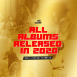 List Of Nigerian Albums Released In 2020