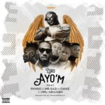 """Zoro – """"Ayo'M"""" ft. Phyno, Mr Eazi, Chike, Umu Obiligbo"""