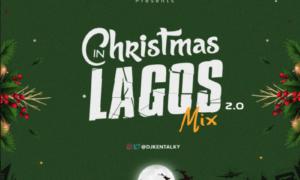 DJ Kentalky Christmas In Lagos Mix Vol. 2.0