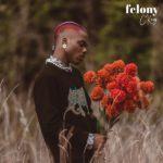 """[Video] CKay – """"Felony"""""""
