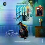 "[Mixtape] DJ Baddo – ""Best Of Bella Shmurda Mix"""
