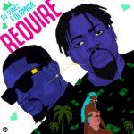 "DJ Tunez x Olamide – ""Require"" (Prod. P.Prime)"