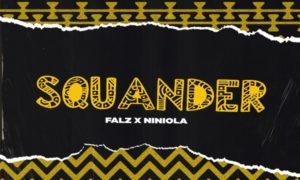Falz Squander Niniola