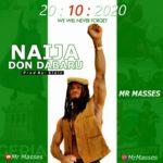 """Mr Masses – """"Naija Don Dabaru"""""""