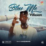"""Villason – """"Bless Me"""""""