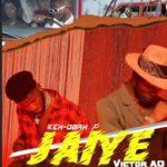 "Kex Obax X Victor AD- ""Jaiye"""