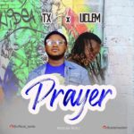"TX – ""Prayer"" ft. Uclem"