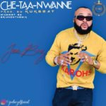 "JoeBiz – ""Che-Taa-Nwanne"""