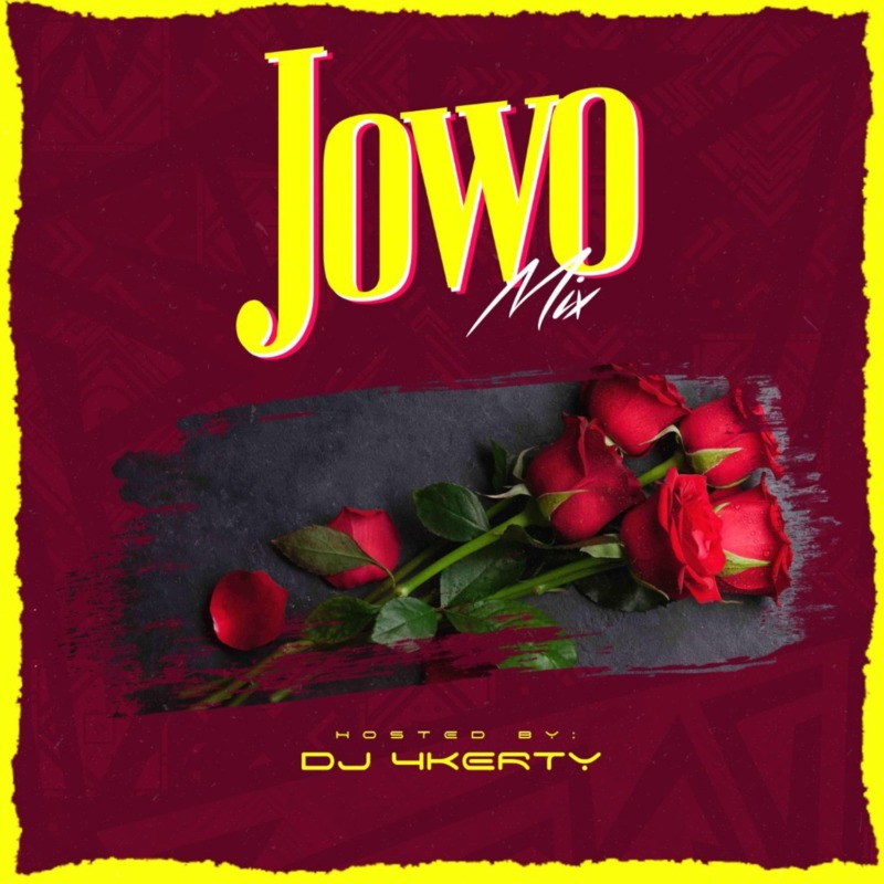 DJ 4kerty Jowo Mixtape