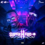"K-Brwn – ""Superhero"" ft. Dremo"
