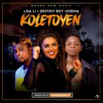 "Lisa Li – ""Koletoyen"" ft. Destiny Boy x Sodma"