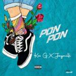 "Kos G – ""Pon Pon"" ft. JayMilli"