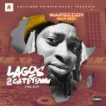"""[EP] Wapseddy – """"Lagos 2 Capetown"""""""