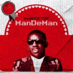 "Small Doctor – ""ManDeMan"""