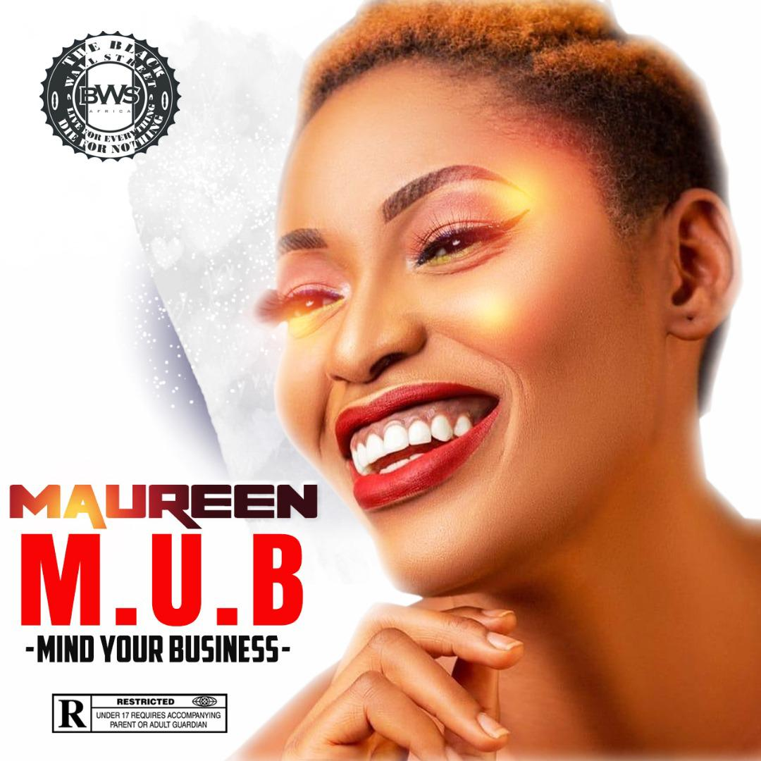 """(Audio +Video) Maureen – """"Mind Your Business"""""""