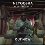 "[Video] NeyoOsha – ""Burst My Brain"""