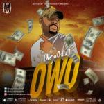 "NeyoOsha – ""Owo"" (Prod. By Tycoon Beat)"