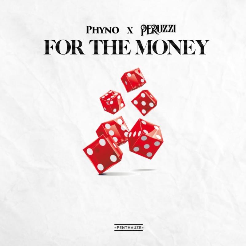 Phyno Peruzzi For The Money Lyrics