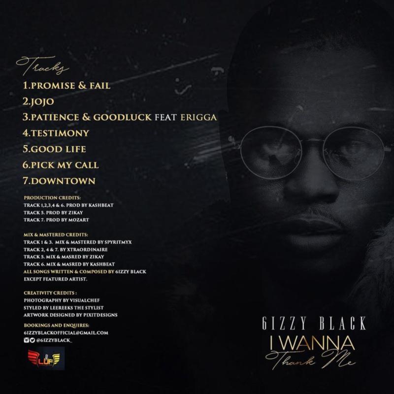 New EP:- 6izzy Black - I Wanna Thank Me [Download & Stream]